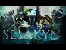 Selakyn Ep 5 - Arme Légendaire