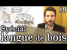 LDB #9 - Le pouvoir des mots - Spécial langue de bois