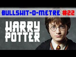 HARRY POTTER 1 - BULLSHIT-O-MÈTRE #22