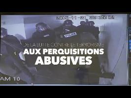 De la nécessaire lutte contre le terrorisme aux perquisitions abusives