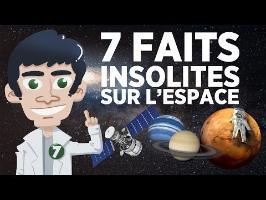 7 faits insolites sur l'espace