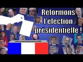 Réformons l'élection présidentielle ! — Science étonnante #35