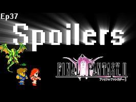 Spoilers - Final Fantasy 2