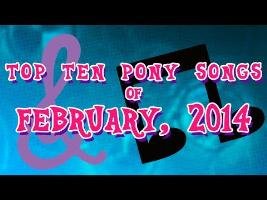 Top 10 Pony Songs of February 2014 - Community Voted