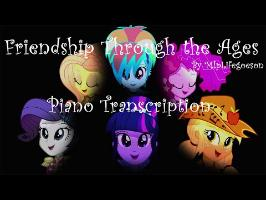 MLP EQ: Friendship Through the Ages (Piano Transcription)