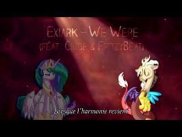 We Were - Exiark Vostfr