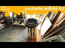 poubelle mobile V2 - version améliorée et propre - miniEpisode