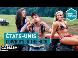 États-Unis : Cowboys in the hood - L'Effet Papillon — CANAL+