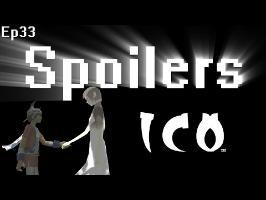 Spoilers - Ico