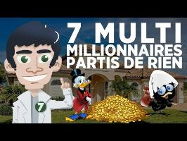 7 multimillionnaires partis de rien