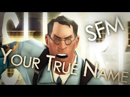 Your True Name (SFM Short)