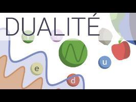 LA DUALITÉ ONDE/CORPUSCULE, en 6 minutes