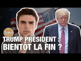 Trump président : bientôt la fin ?