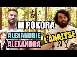 M. POKORA - ALEXANDRIE, ALEXANDRA : L'ANALYSE de MisterJDay (♪47)