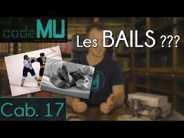 Réglons l'affaire des BAILS - CAMU #17 - code MU