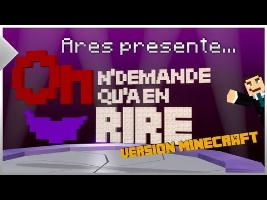 Parodie | On n'demande qu'à en rire - Version MINECRAFT | ARES