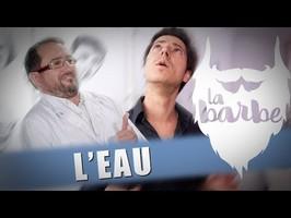 L'EAU (feat. MATTHIEU MISIRACA) - LA BARBE