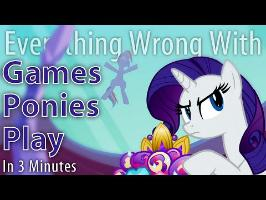 (Parody) Everything Wrong with Games Ponies Play in 3 Minutes