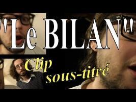 Le Bilan [Clip]