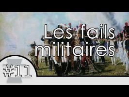 Les 4 fails militaires - Nota Bene #11
