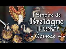 (LP Narratif EUIV) - Épisode 4: La Grande Reine des Bretons ! - L'EMPIRE DE BRETAGNE