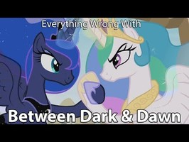 Everything Wrong With My Little Pony Season 9 Between Dark And Dawn