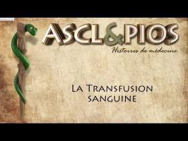 La Transfusion sanguine - Ascl&pios #6