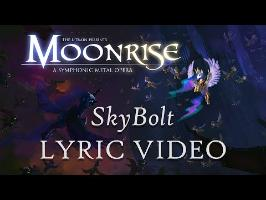 Moonrise: A Symphonic Metal Opera - SkyBolt Lyric Video