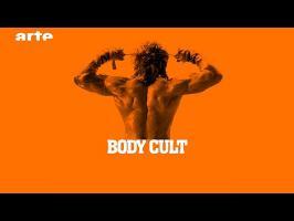 Body Cult - BiTS - S02E12 - ARTE
