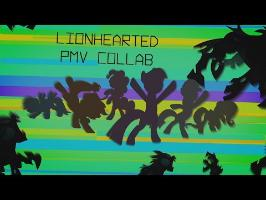 Lionhearted | PMV Collab