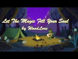 Let The Magic Fill Your Soul - WoodLore [Lyric Video]