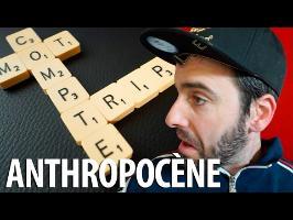 Anthropocène - Mot Compte Triple (sans Donald Trump, il pouvait pas)