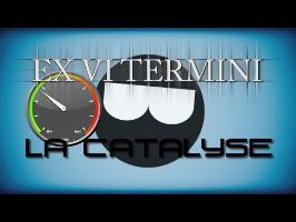Ex Vi Termini - Qu'est-ce que la catalyse?