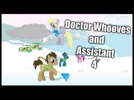 Doctor Whooves and Assistant 4 animated (pt.1)