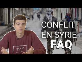 CONFLIT EN SYRIE - JE RÉPONDS À VOS QUESTIONS - #FAQ