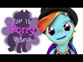 The Top 10 Pony Videos of April 2020
