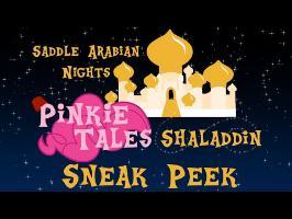 Pinkie Tales - Shaladdin Sneak Peek!