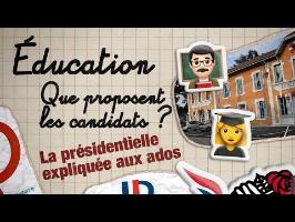 ÉDUCATION : QUE PROPOSENT LES CANDIDATS ? La présidentielle expliquée aux ados