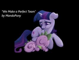 We Make a Perfect Team (Twilight and Spike) - MandoPony