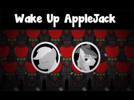 Musical Film - Wake up Applejack!