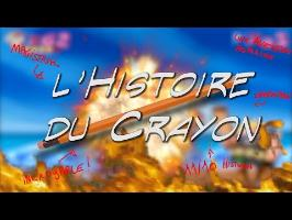 L'HISTOIRE DU CRAYON !