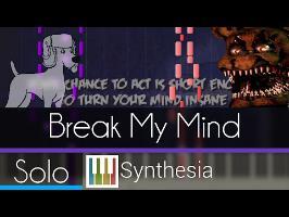 Break My Mind - DA Games - Synthesia HD