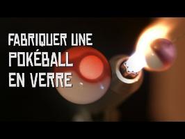 Fabriquer une Pokéball en verre ! (fusion)