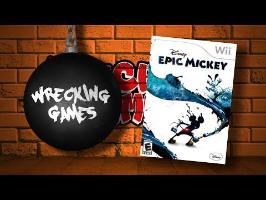 WRECKING GAMES #8 - EPIC MICKEY