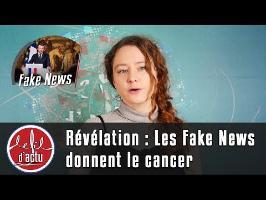 Les Fake News donnent le cancer