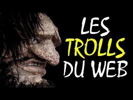 Les trolls du web