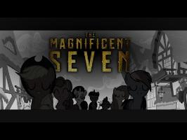 My Little Magnificent Seven