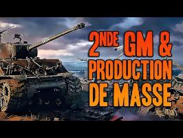 2NDE GM & PRODUCTION DE MASSE