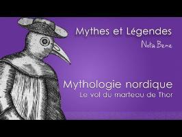 Le vol du marteau de thor - Mythes et Légendes #2.1