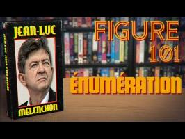 FIGURE_1.01 : ÉNUMÉRATION | JEAN-LUC MÉLENCHON